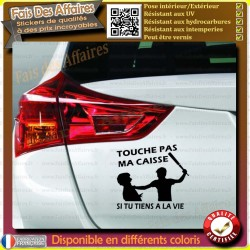 Sticker Autocollant TOUCHE PAS MA CAISSE VOITURE DON'T TOUCH MY CAR